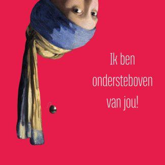 valentijnskaart vermeer meisje met de parel ondersteboven van jou valentijnscadeau valentijnskado met rode envelop