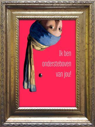 baroklijstje met het meisje met de parel van vermeer ondersteboven verliefd liefde valentijnscadeau